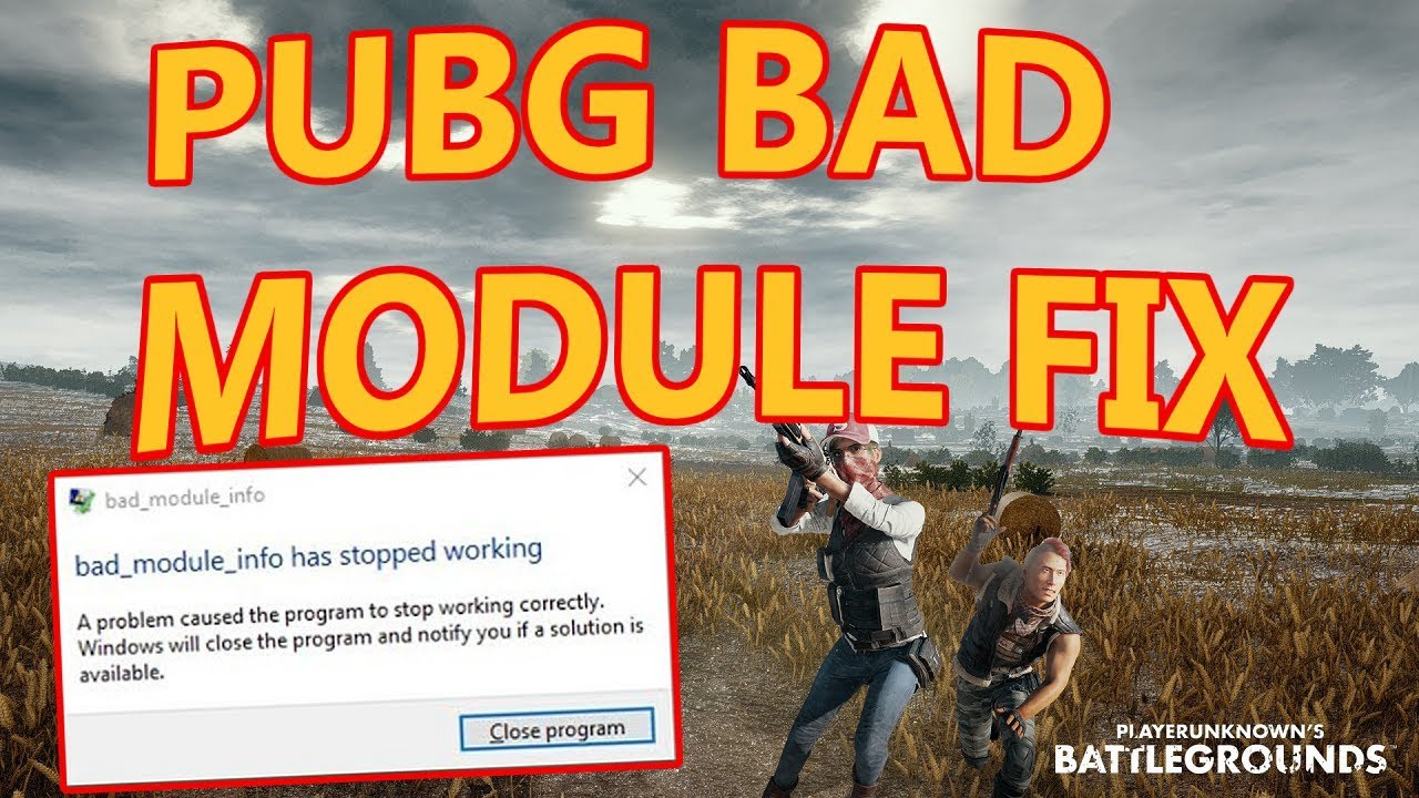"""Как исправить ошибку """"Bad module info"""" в PUBG"""